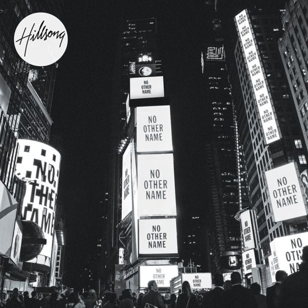 hillsong live no other name